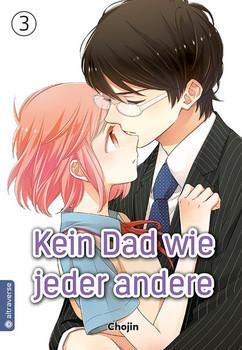 Kein Dad wie jeder andere 03 - Chojin  [Taschenbuch]