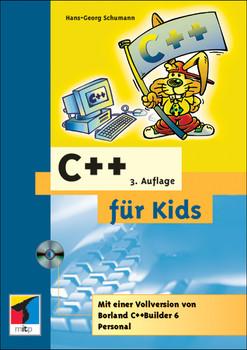 C ++ für Kids, m. CD-ROM - Hans-Georg Schumann