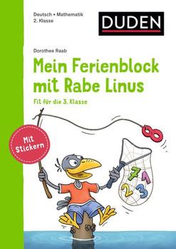 Mein Ferienblock mit Rabe Linus - Fit für die 3. Klasse. Vorbereitung auf die 3. Klasse - Dorothee Raab  [Taschenbuch]