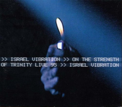 Israel Vibritations - On the Strength ... Live '95
