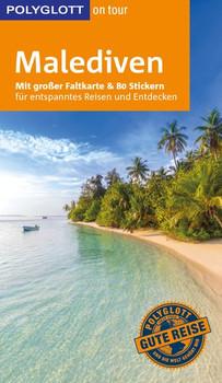 POLYGLOTT on tour Reiseführer Malediven. Mit großer Faltkarte, 80 Stickern und individueller App - Wolfgang Rössig [Taschenbuch]