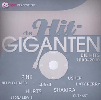Various - Die Hit Giganten-die Hits 2000-2010
