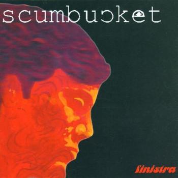 Scumbucket - Finistra