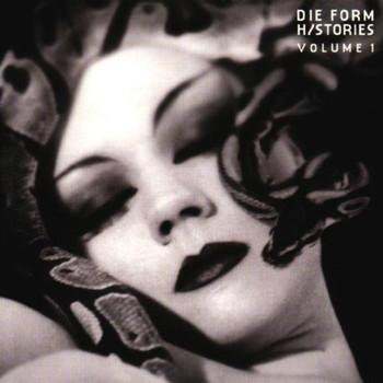 die Form - Histories Vol.1