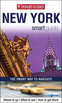 Insight Smart Guide New York (Insight Smart Guide New York City)