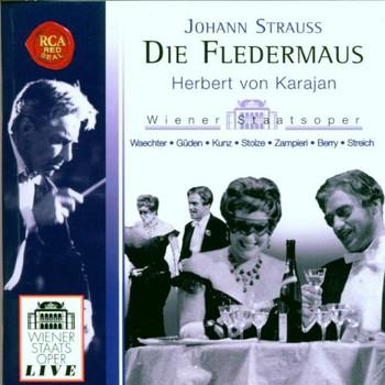 Eberhard Waechter - Johann Strauß: Die Fledermaus (Gesamtaufnahme) - Wiener Staatsoper Live - Silvester-Vorstellung 1960