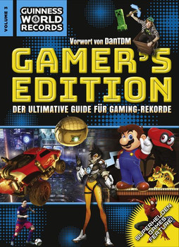 Guinness World Records: Vol. 3 - Gamer's Edition  - Der Ultimative Guide für Gaming-Rekorde [Gebundene Ausgabe]