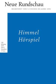 Neue Rundschau 2019/3. Himmel Hörspiel [Taschenbuch]