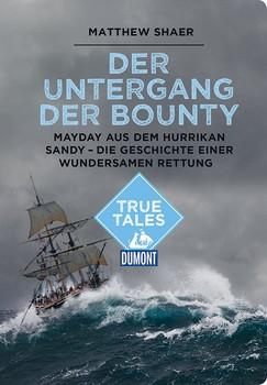 Der Untergang der Bounty (DuMont True Tales) [Taschenbuch]