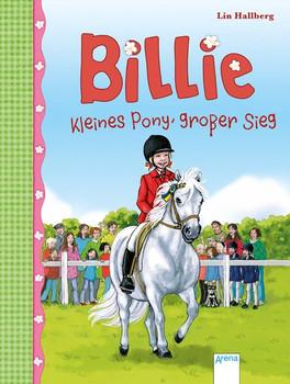 Billie. Kleines Pony, großer Sieg (6): - Lin Hallberg  [Gebundene Ausgabe]