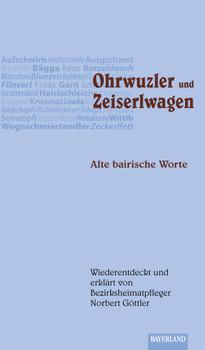 Ohrwuzler und Zeiserlwagen - Norbert Göttler
