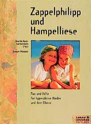Zappelphilipp und Hampelliese. Rat und Hilfe für hyperaktive Kinder und ihre Eltern - Evelyn Pferseer
