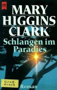 Heyne Großdruck, Nr.13, Schlangen im Paradies - Mary Higgins Clark