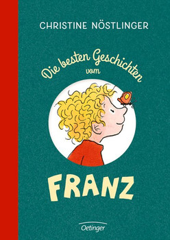 Die besten Geschichten vom Franz - Christine Nöstlinger  [Gebundene Ausgabe]