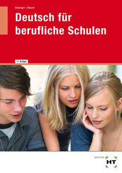Deutsch für berufliche Schulen - Martin Bissinger [10. Auflage 2010]