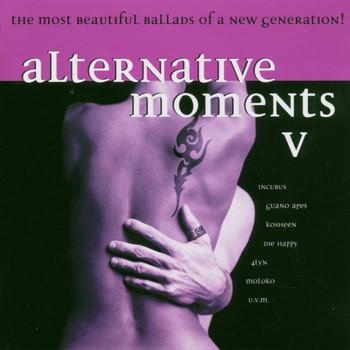 Various - Alternative Moments Vol. 5