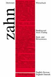 Wörterbuch für das Bank- und Börsenwesen, Englisch, Bd.2, Englisch-Deutsch - Hans E. Zahn