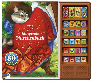 Das grosse klingende Märchenbuch - Edition Trötsch