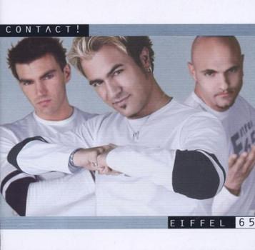Eiffel 65 - Contact!