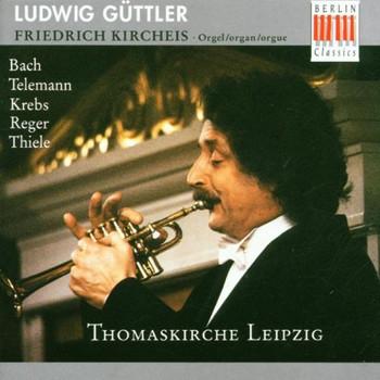 l. Güttler - Musik für Trompete, Corno da caccia und Orgel aus der Thomaskirche zu Leipzig
