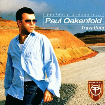 Various - Perfecto presents Paul Oakenfold: Travelling