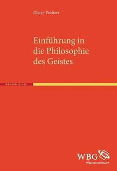 Philosophie des Geistes - Dieter Teichert [Taschenbuch]