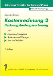 Däumler, Klaus-Dieter; Grabe, Jürgen, Bd.2 : Deckungsbeitragsrechnung - Klaus-Dieter Däumler