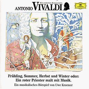 Kraemer - Wir Entdecken Komponisten-Vivaldi: Jahreszeiten