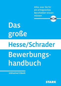 Das große Hesse/Schrader Bewerbungshandbuch - Jürgen Hesse & Hans Christian Schrader [Taschenbuch, inkl. CD-ROM]