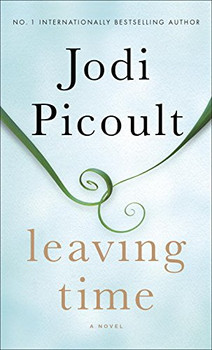 Leaving Time: A Novel - Picoult, Jodi