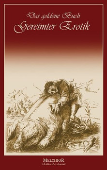 Das goldene Buch gereimter Erotik [Gebundene Ausgabe]