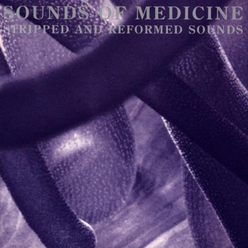 Medicine - Sounds of Medicine