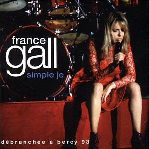 France Gall - Simple Je-Debranchee a Bercy