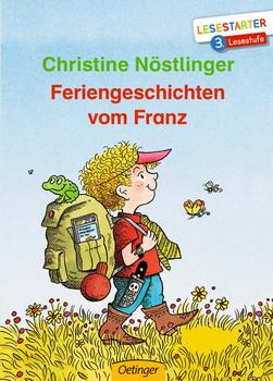 Feriengeschichten vom Franz - Christine Nöstlinger  [Gebundene Ausgabe]