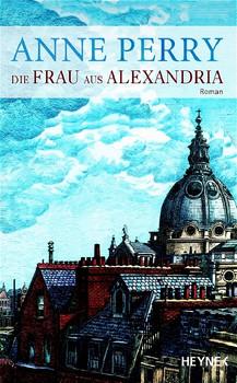 Die Frau aus Alexandria. - Anne Perry
