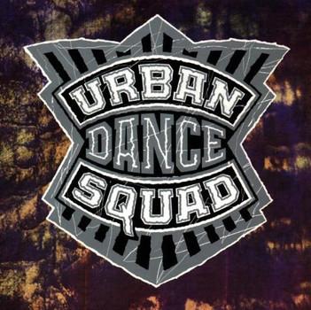 Urban Dance Squad - Mental Floss