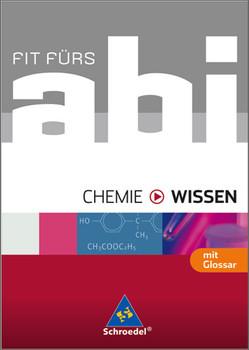 Fit fürs Abi - Wissen. Chemie - Wolfgang Kirsch