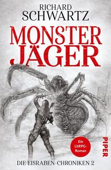 Monsterjäger. Die Eisraben-Chroniken 2 - Richard Schwartz  [Taschenbuch]