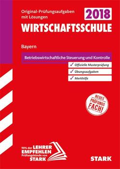 Abschlussprüfung Wirtschaftsschule Bayern - Rechnungswesen [Taschenbuch]