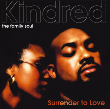 Kindred - Surrender to Love