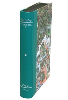 Karl Mays Werke: Historisch-Kritische Ausgabe für die Karl-May-Stiftung / Abteilung IV: Reiseerzählungen / Winnetou I - Karl May  [Gebundene Ausgabe]