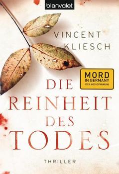 Die Reinheit des Todes: Roman - Vincent Kliesch