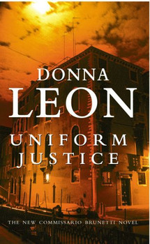 Uniform Justice. (Arrow) - Donna Leon