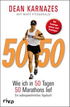 50/50: Wie Ich In 50 Tagen 50 Marathons Lief - Karnazes, Dean