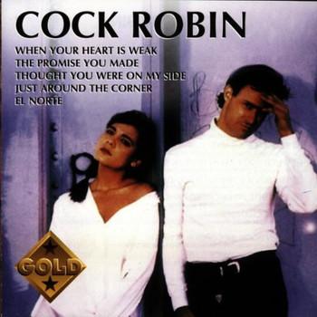 Cock Robin - Cock Robin Gold