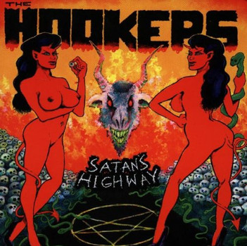 the Hookers - Satan'S Highway