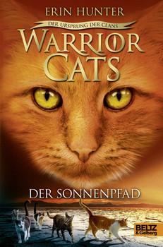 Warrior Cats - Staffel 5: Der Ursprung der Clans - Band 1 - Der Sonnenpfad - Erin Hunter [Gebundene Ausgabe]