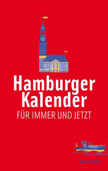 Hamburger Kalender. Für Immer und Jetzt - Kerstin Schmidtfrerick  [Gebundene Ausgabe]