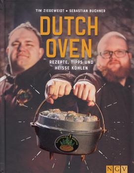 Dutch Oven: Rezepte, Tipps und heiße Kohlen - Tim Ziegeweidt & Sebastian Buchner [Gebundene Ausgabe]