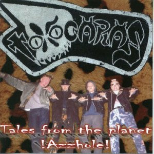Toxocaras - Tales from the Planet Azzhole!